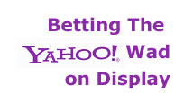 Yahoo Betting On Display