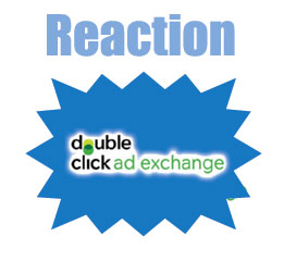 Reaction To Launch Of DoubleClick Ad Exchange
