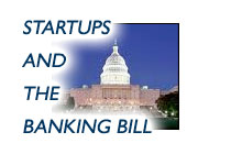Startups And The Banking Bill