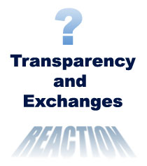 Transparency and Exchanges