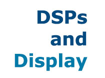 DSPs and Display