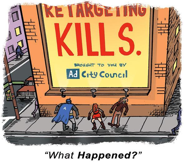 Retargeting Kills