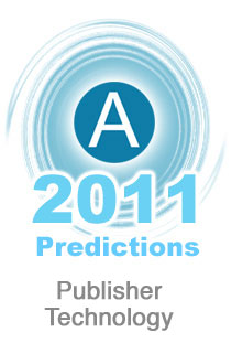 AdExchanger.com 2011 Predictions: Publisher Technology