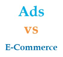 Ads vs E-Commerce