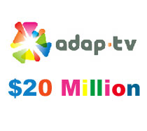 20 million for Adap.tv