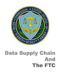 Data Supply Chain And The FTC