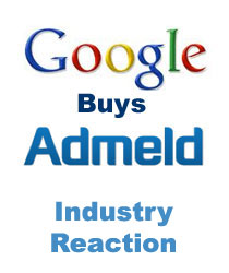 Industry Reaction - Google Buys Admeld