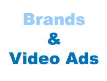 Brands and Video Ads