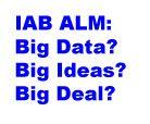 IABALM Big Data Big Deal