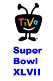 Super Bowl XLVII Tivo