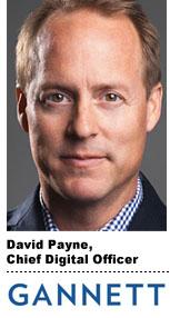 Interview With :   David Payne, Chief Digital Officer of Gannett