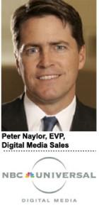 Naylor, EVP, Digital Media Sales NBCU