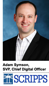Interview With :   Adam Symson, SVP and chief digital officer for The E.W. Scripps Company
