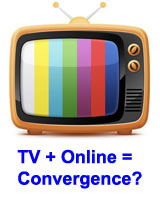 TV Online equals convergence question