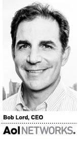 Bob Lord, CEO, AOL Networks 2013