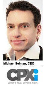 Michael Seiman, CEO, CPXi