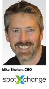 Mike Shehan, CEO, SpotXchange 2013