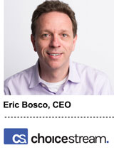 Interview With :   Eric Bosco, CEO of ChoiceStream