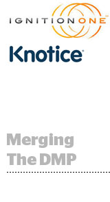IgnitionOne Buys Knotice, DMP With Email Chops | AdExchanger