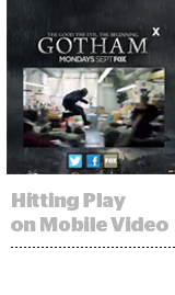 Gotham and Time Inc Mobile Video
