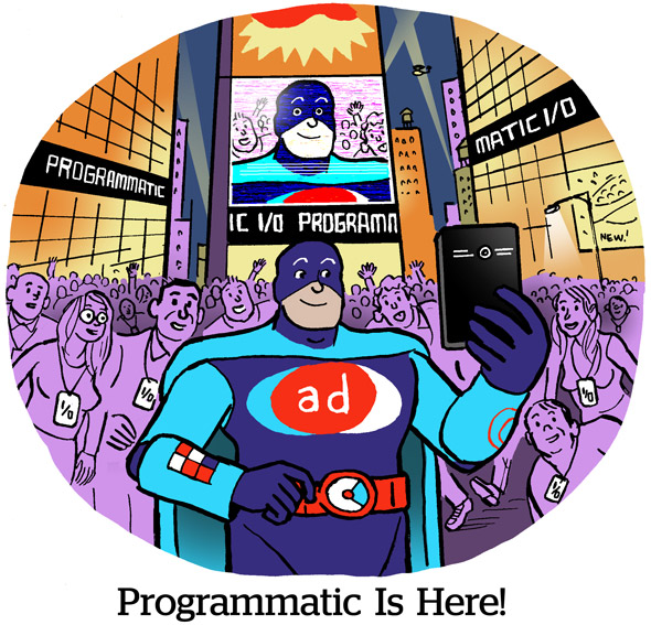 Programmatic Is Here