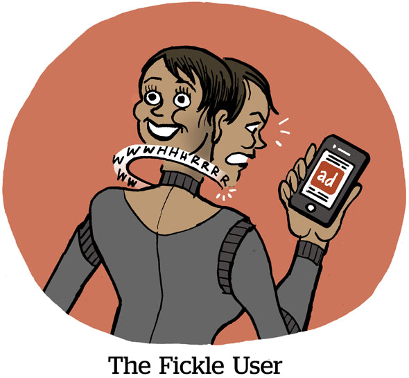 The Fickle User