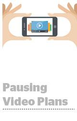 pausingvideoplans