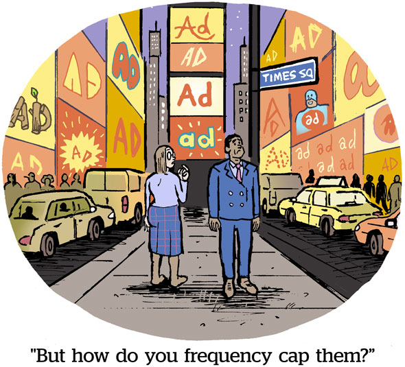 But how do you frequency cap them?