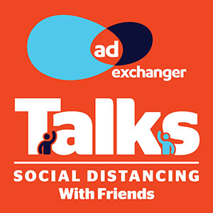 Social Distancing With Friends: Jayne Peressini | AdExchanger