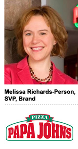 Melissa Richards-Person, SVP of brand, Papa John's