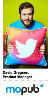 David Gregson, a product manager at Twitter's MoPub