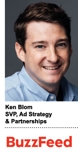 Ken Blom, BuzzFeed's SVP of ad strategy and partnerships