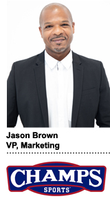 Jason Brown, VP of marketing at Champs Sports