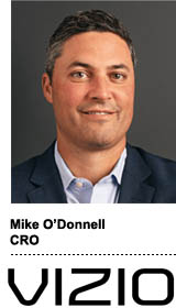 Mike O'Donnell, CRO, Vizio