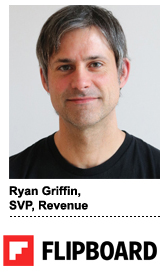 Ryan Griffin, SVP of revenue, Flipboard