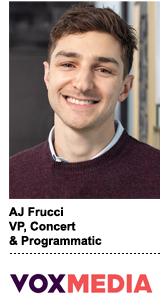 AJ Frucci, VP, Concert & Programmatic, Vox Media