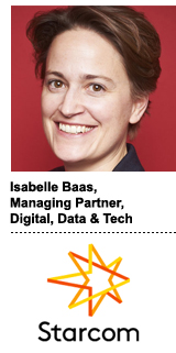 Isabelle Baas, managing partner for digital, data and tech at Publicis-owned media agency Starcom