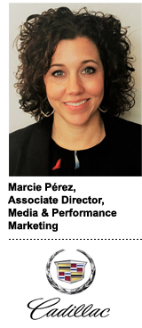 Marcie Pérez, associate director of media and performance marketing at Cadillac