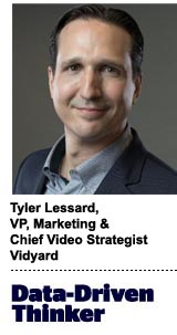 Tyler Lessard, VP of marketing and chief video strategist at Vidyard