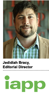 Jedidiah Bracy, editorial director of the IAPP