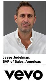 Jesse Judelman, SVP of sales for the Americas at Vevo