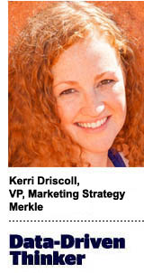 Kerri Driscoll, VP of marketing strategy, Merkle