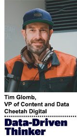 Tim Glomb, VP of content and data at Cheetah Digital