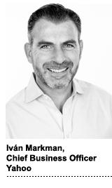Iván Markman, chief business officer, Yahoo