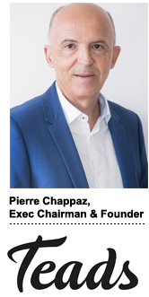 Pierre Chappaz, founder & executive chairman, Teads