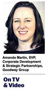 Amanda Martin, SVP, corporate development & strategic partnerships, Goodway Group
